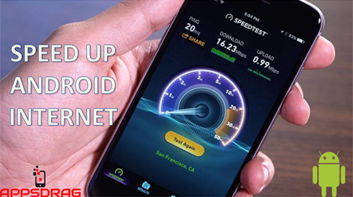 How to Speed up Android Mobile internet
